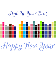 High Up Your Beat Happy New Year