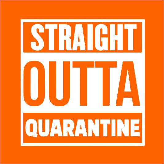Straight Outta Quarantine Mask